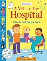 A Visit to the Hospital Activity and Sticker Book (Activity & Sticker Book)