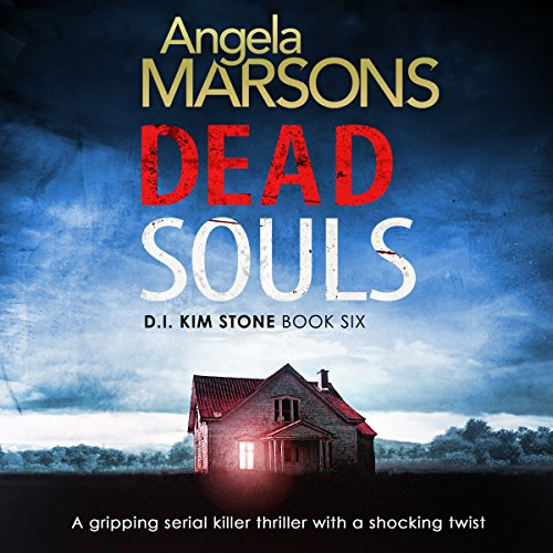Dead Souls     Detective Kim Stone Crime Thriller Series, Book 6              By:                                                                                                                                 Angela Marsons                               Narrated by:                                                                                                                                 Jan Cramer                      Length: 10 hrs and 15 mins     309 ratings     Overall 4.7