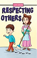 Life Issues - Respecting Others