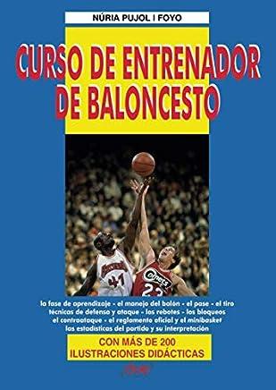 Curso de entrenador de baloncesto (Spanish Edition)