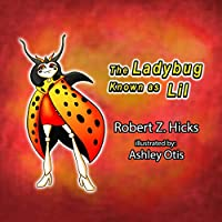The Ladybug Known as Lil (Hardback)