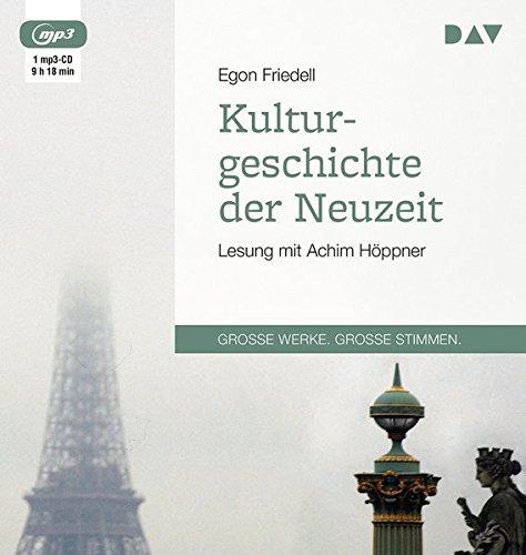 Kulturgeschichte der Neuzeit: Lesung mit Achim Höppner (1 mp3-CD)