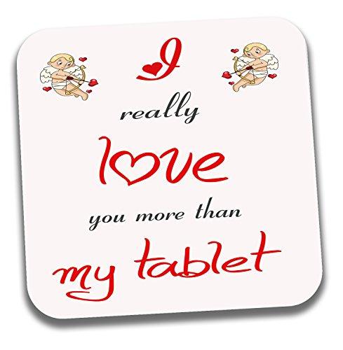 I love my Tablet Mottoparty Tee Kaffee Untersetzer–Valentinstag/Jahrestag/Geburtstag Geschenk für
