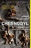 Chernobyl: Storia di una catastrofe nucleare