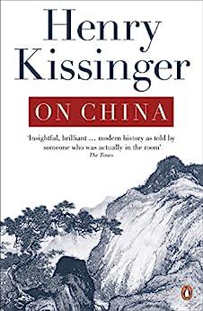 [Henry Kissinger]のOn China (English Edition)