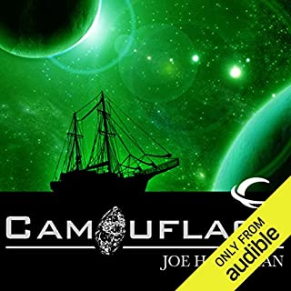 Camouflage                    By:                                                                                                                                 Joe Haldeman                               Narrated by:                                                                                                                                 Eric Michael Summerer                      Length: 8 hrs and 10 mins     813 ratings     Overall 3.8