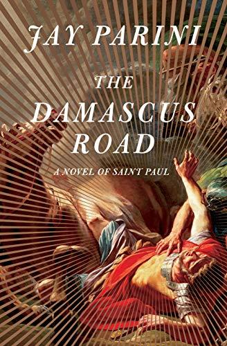 Image of The Damascus Road: A Novel of Saint Paul
