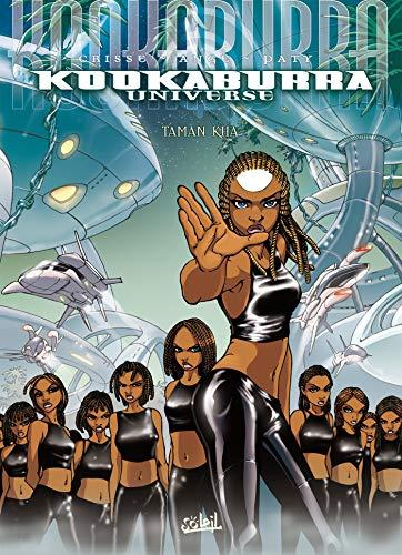 Kookaburra Universe, tome 2 : Taman Kha