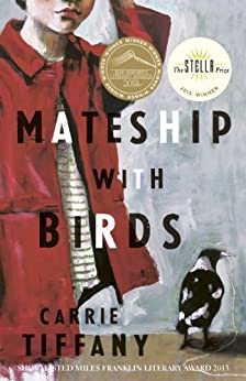 Mateship with Birds by [Carrie Tiffany]
