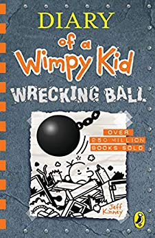 Diary of a Wimpy Kid: Wrecking Ball (Book 14) by [Jeff Kinney]
