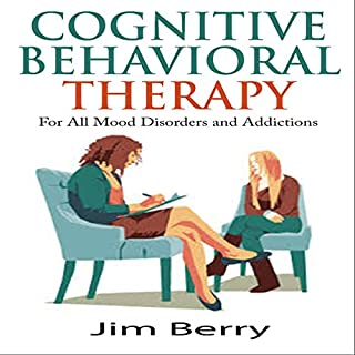 Cognitive Behavioral Therapy for All Mood Disorders and Addictions Titelbild