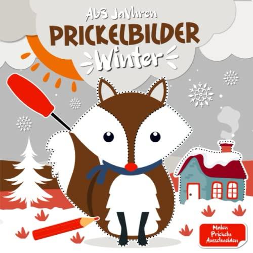 Prickelbilder Winter Ab 3 Jahren: Basteln, Prickeln, Malen und Ausschneiden - Prickelset Kinder ab 3 - Prickelblock für Jungen und Mädchen - Winter Bastelbuch für Kinder ab 3 Jahren