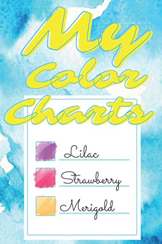 My Color Charts: Color Swatches book for artists | 110 page
