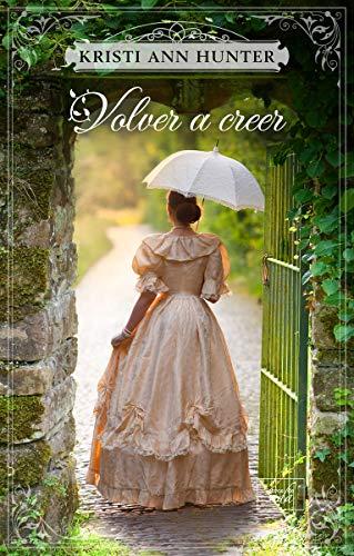 Volver a creer (CLEAN ROMANCE)