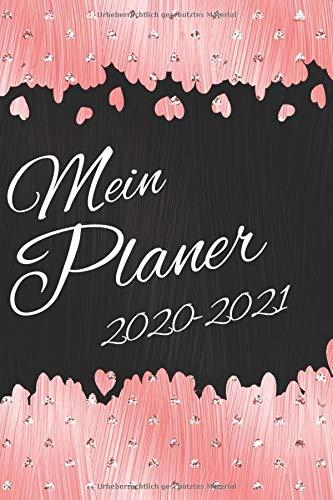 Mein Planer 2020-2021: August 2020 - Juli 2021 I Der ultimative Kalender I Inklusive Tagesplaner I Vorsätze & Zielsetzung I Mini Tagebuch I Zitate I Gesundheit I Finanzen I Adressbuch