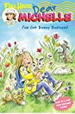 Full House: Dear Michelle #4: I've Got Bunny Business!: (I've Got Bunny Business!)