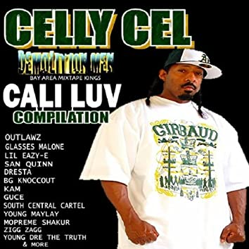 Celly Cel Presents: Cali Luv