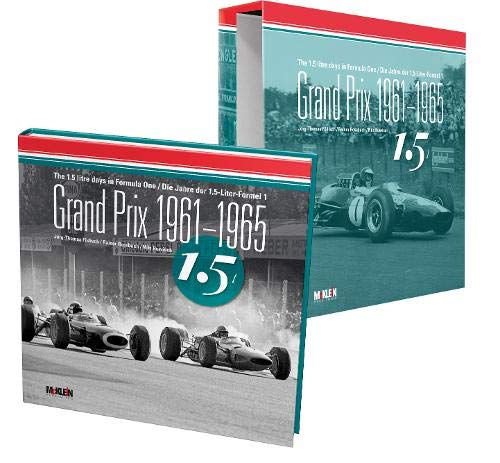 Grand Prix 1961-1965: The 1.5 litre days in Formula One/Die Jahre der 1,5-Liter-Formel 1: The 1.5 litre days in F1/Die Jahre der 1,5-Liter-Formel 1