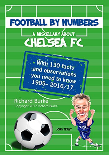 A Miscellany About Chelsea FC (Football By Numbers) (English Edition)