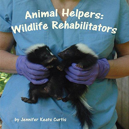 Animal Helpers: Wildlife Rehabilitators audiobook cover art
