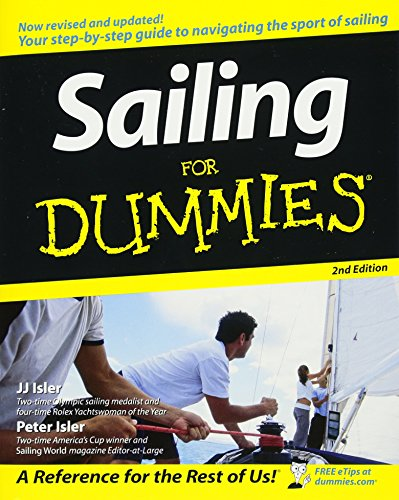 Compare Textbook Prices for Sailing For Dummies 2 Edition ISBN 8601300291703 by Isler, J. J.,Isler, Peter