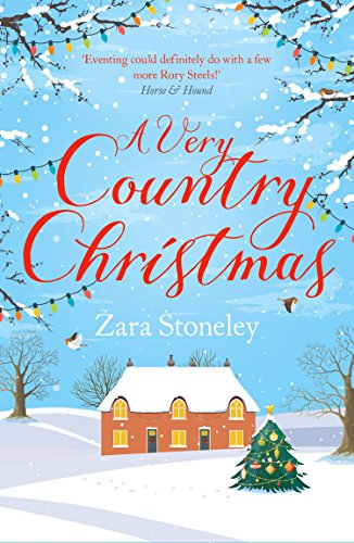 A Very Country Christmas: A Free Christmas Short Story (The Tippermere Series) by [Zara Stoneley]