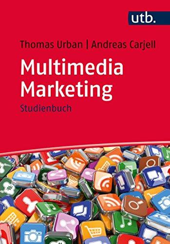 Multimedia Marketing: Studienbuch