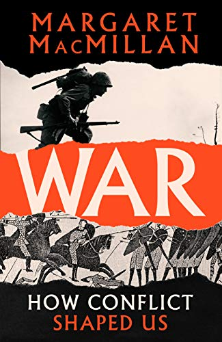 War: How Conflict Shaped Us (English Edition)