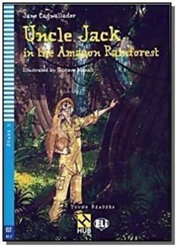 UNCLE JACK IN THE AMAZON RAINFOREST - WITH AUDIO CD