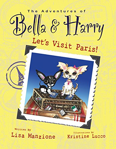 Let's Visit Paris!: Adventures of Bella & Harry (English Edition)