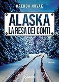 Alaska. La resa dei conti (Evelyn Talbot Vol. 3)