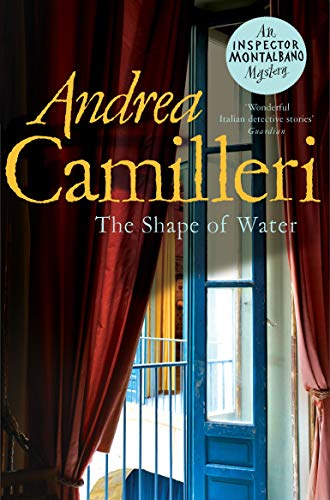 The Shape of Water: Andrea Camilleri (Inspector Montalbano mysteries)