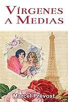 Vírgenes a Medias: Novela Romántica de Época (Novelas Románticas en Español)