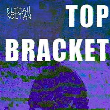 Top Bracket