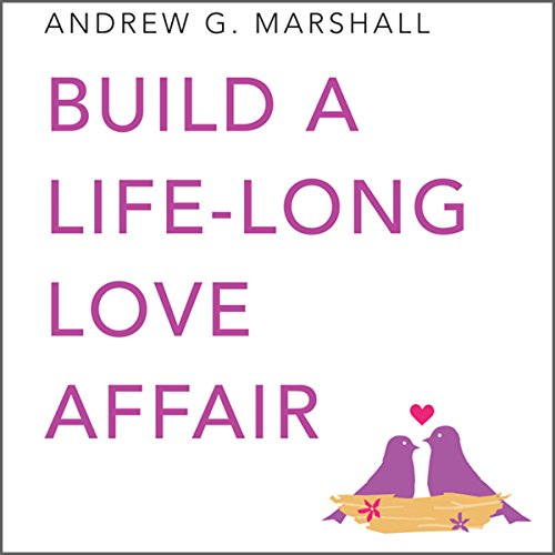 Build a Lifelong Love Affair cover art