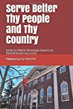 Serve Better Thy People and Thy Country - How to Write Winning Essays to Prestigious Colleges: An insider's guide to crafting exceptional essays for ... Common App, and Coalition applications