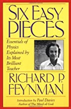 Lectures on Physics: Six Easy Pieces (Helix Books) by Richard P. Feynman (21-Mar-1996) Paperback