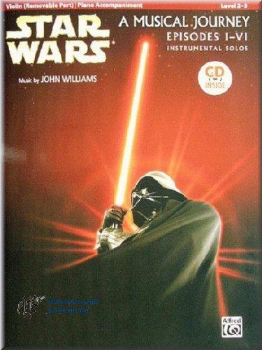 STAR WARS - A Musical Journey - Episodes I-VI - Instrumental Solos - Violin - Violine Noten [Musiknoten]