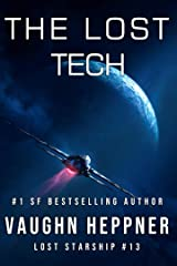The Lost Tech (Lost Starship Series Book 13) Kindle Edition