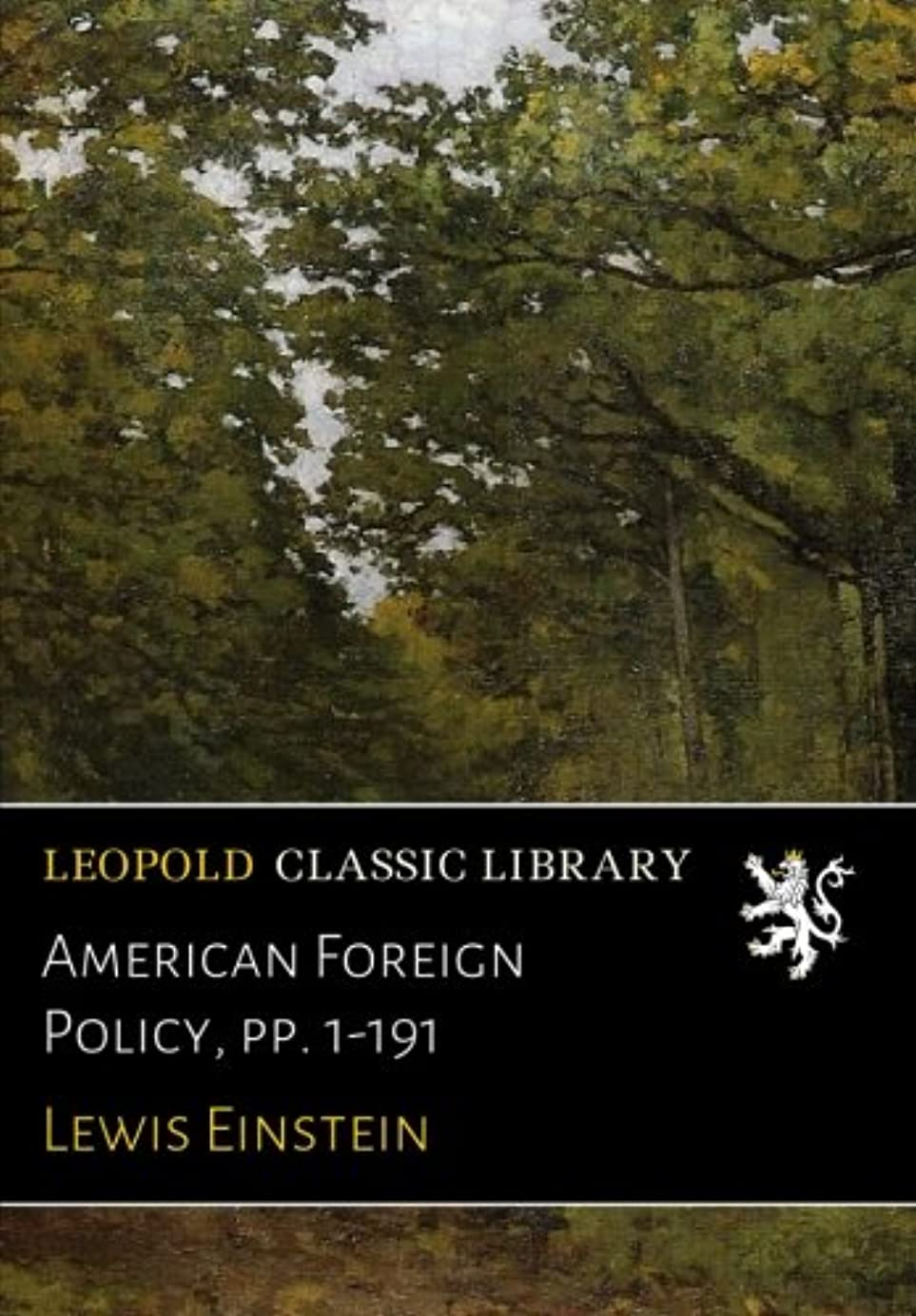 登録メール不名誉American Foreign Policy, pp. 1-191