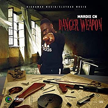 Danger Weapon