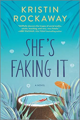 She's Faking It: A Novel by [Kristin Rockaway]