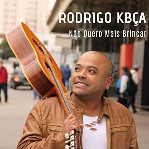 Rodrigo Kbça