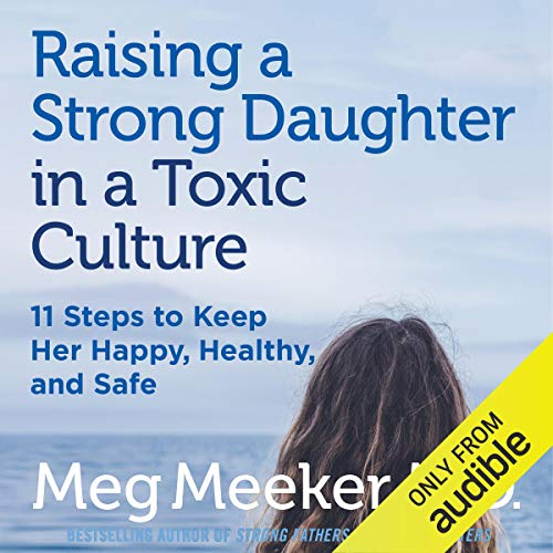 Raising a Strong Daughter in a Toxic Culture  By  cover art