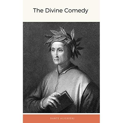 Dante Alighieri : The Divine Comedy (illustrated) (English Edition)