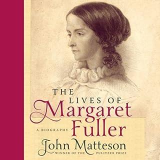 The Lives of Margaret Fuller audiobook cover art