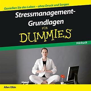Stressmanagement-Grundlagen für Dummies                   Autor:                                                                                                                                 Allen Elkin                               Sprecher:                                                                                                                                 Michael Mentzel                      Spieldauer: 1 Std. und 12 Min.     28 Bewertungen     Gesamt 3,7