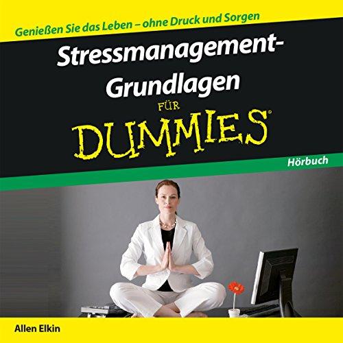 Couverture de Stressmanagement-Grundlagen für Dummies