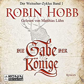 Die Gabe der Könige     Weitseher 1              By:                                                                                                                                 Robin Hobb                               Narrated by:                                                                                                                                 Matthias Lühn                      Length: 18 hrs and 46 mins     3 ratings     Overall 4.7
