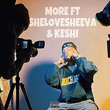 More (feat. Shelovesheeva & Keshi)